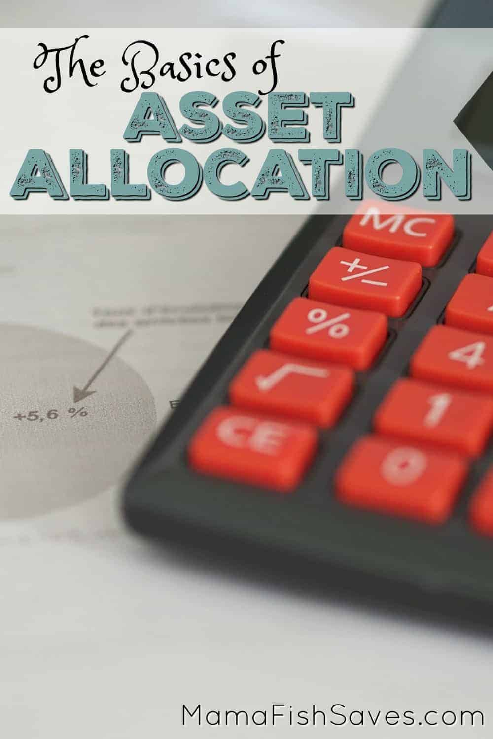 What You Need to Know About Asset Allocation - Smart Money Mamas
