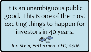 Fiduciary rule quote from Betterment CEO Jon Stein