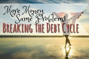 How to stay out of debt and break the cycle