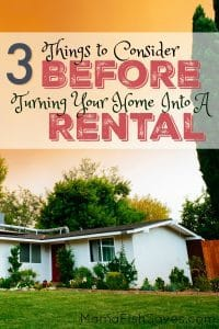 3 Considerations Before Turning Home Into Rental