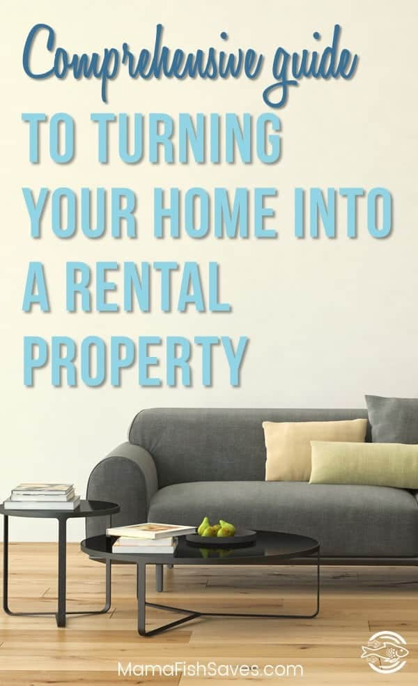 Comprehensive guide to turning your home into your first rental property