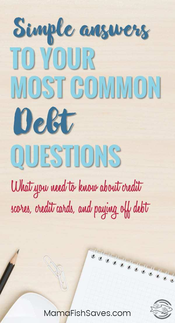 Answers to adults most common debt questions