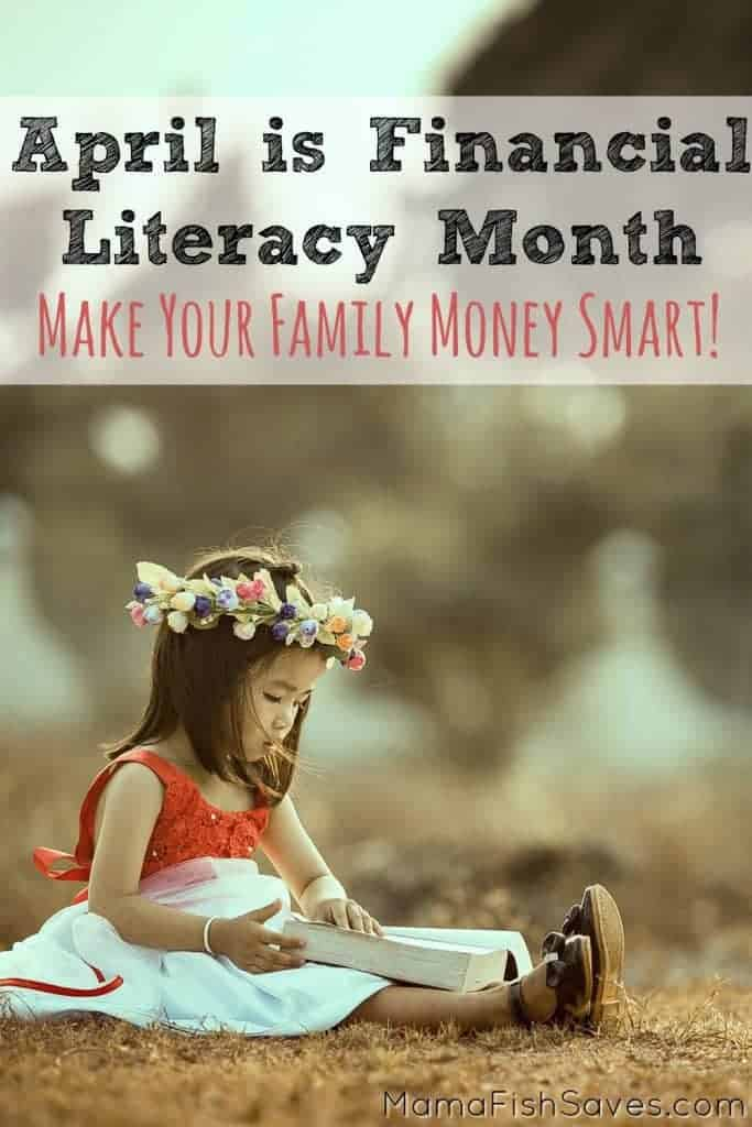 April is Financial Literacy Month - Learn something new about money with your family!