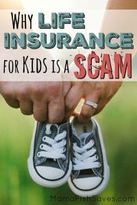 Why life insurance for kids is a scam