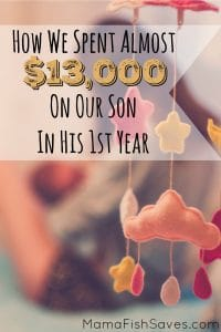 How we spent almost $13,000 on our son in his first year