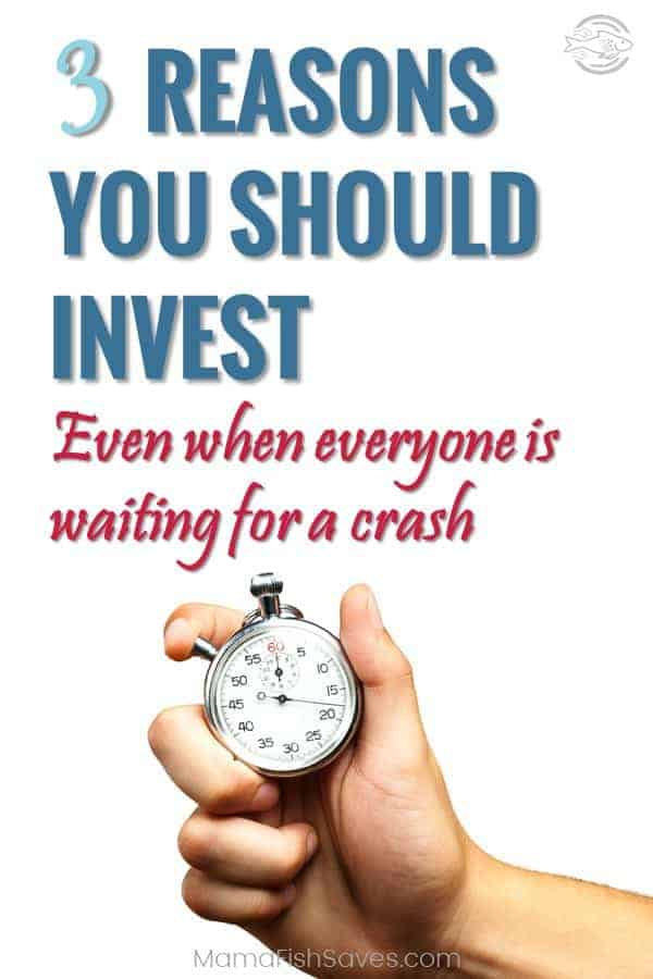 Why you should invest even when everyone is waiting for a crash