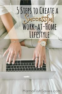 5 steps to create a successful work at home lifestyle
