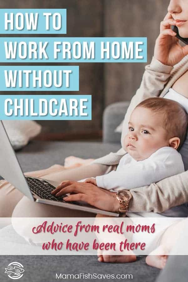 How to work from home without childcare