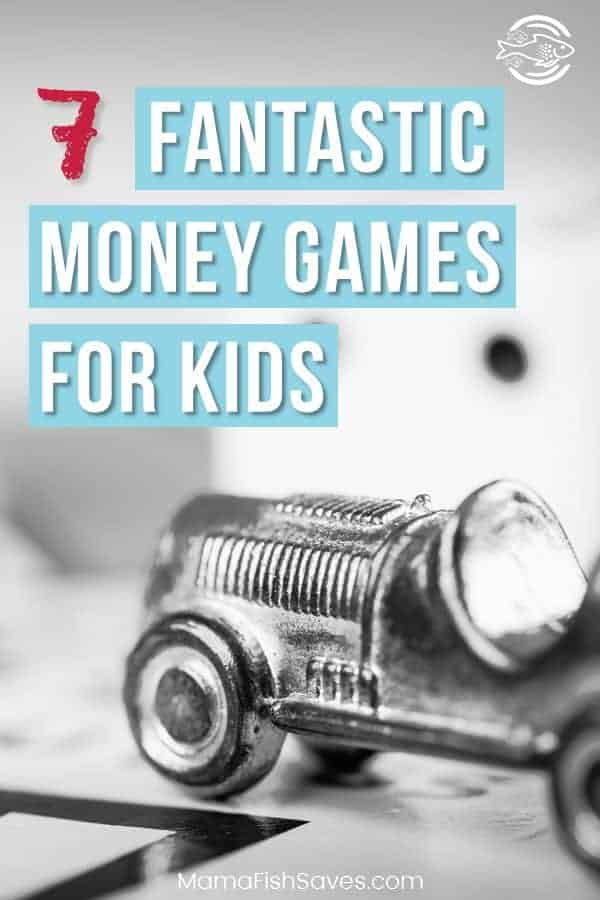 Fun games to teach kids of all ages about money