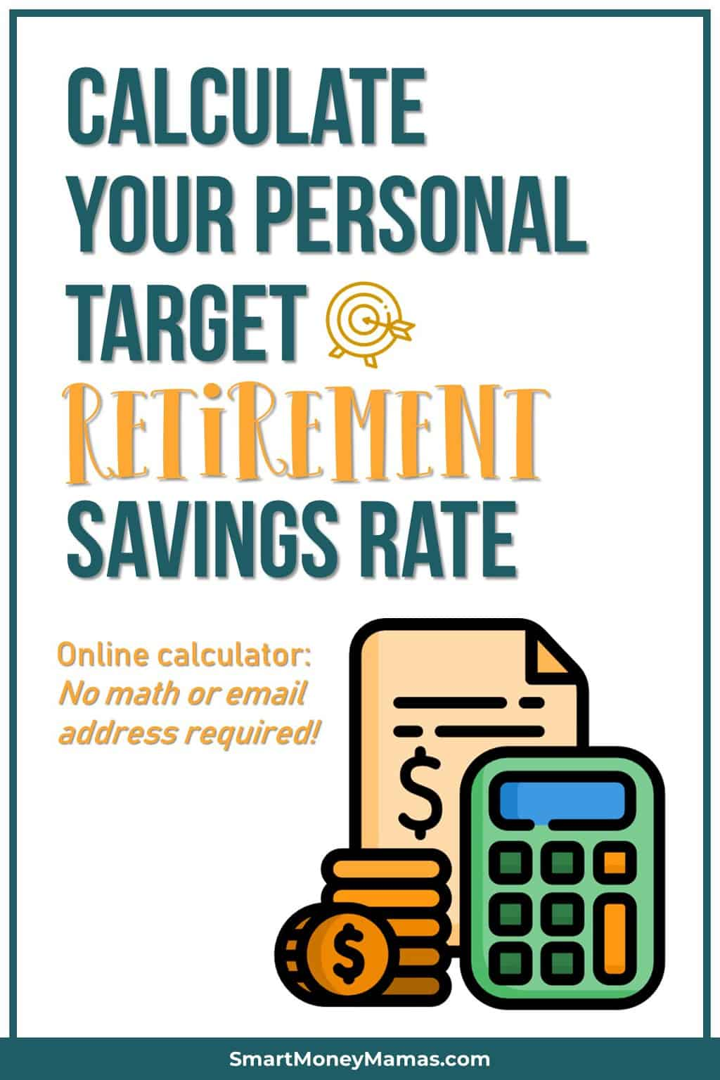 Calculator your personal target retirement savings rate | Online calculator: No math or email address required!