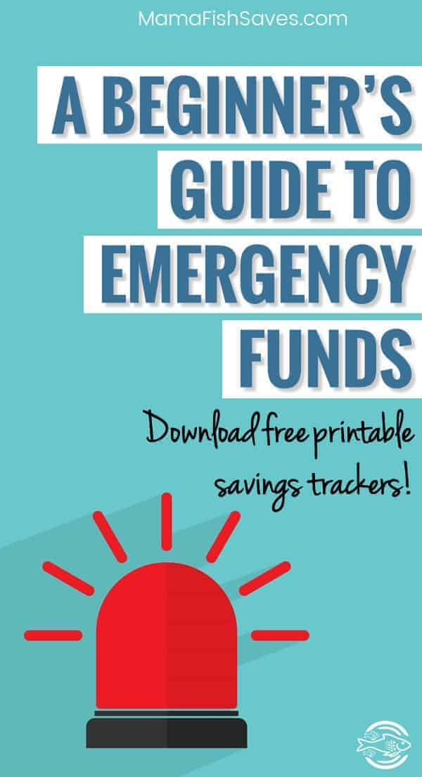 Guide to emergency funds with free printable savings trackers