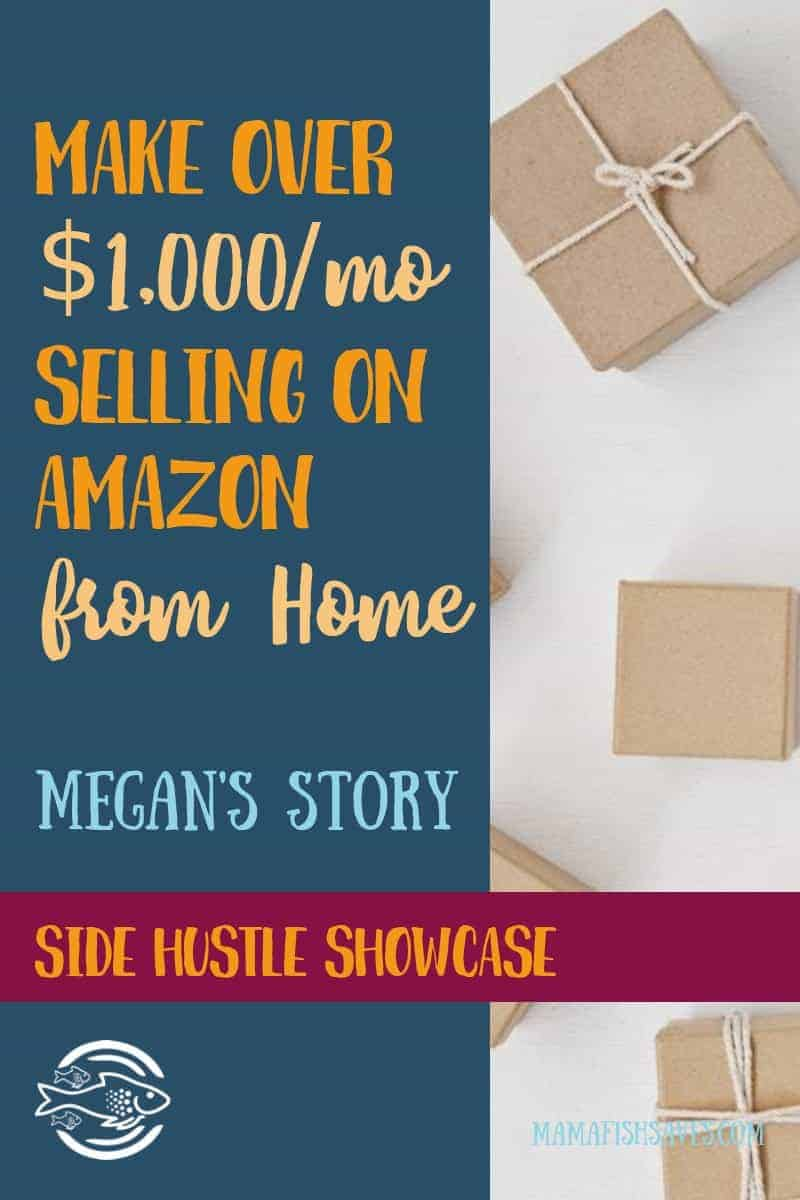 How Megan makes +$1,000 selling private label products on Amazon