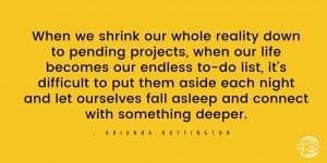 Arianna Huffington sleep quote
