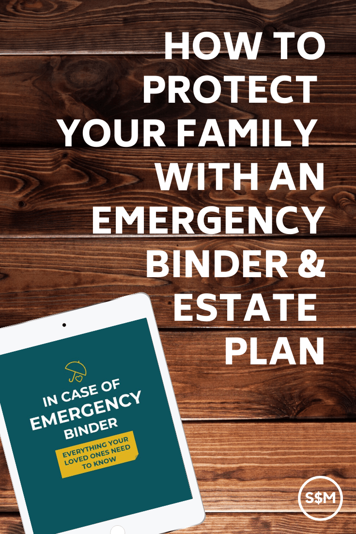How to Protect Your Family With an Emergency Binder & Estate Plan