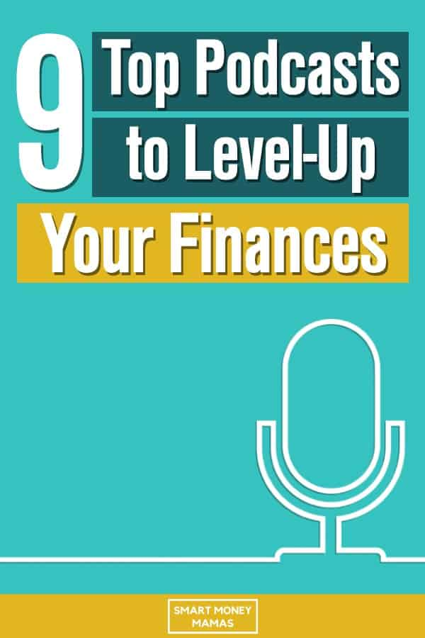 9 top podcasts to level up your finances