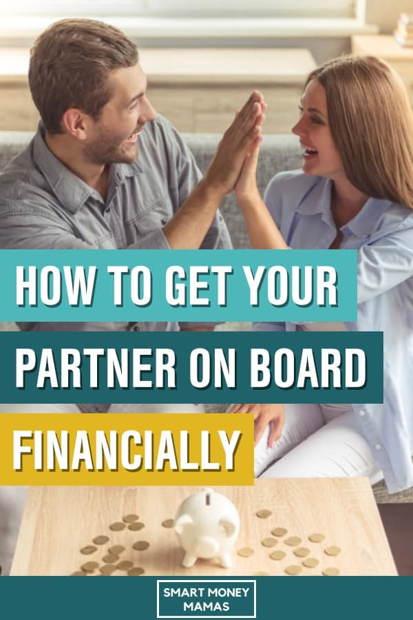 Are you ready to get your partner on board with your family finances? These four steps will help you build a solid foundation to talk about money and succeed financially.  #smartmoneymamas #financialsuccess #moneytools #moneytips #personalfinance #familybudget