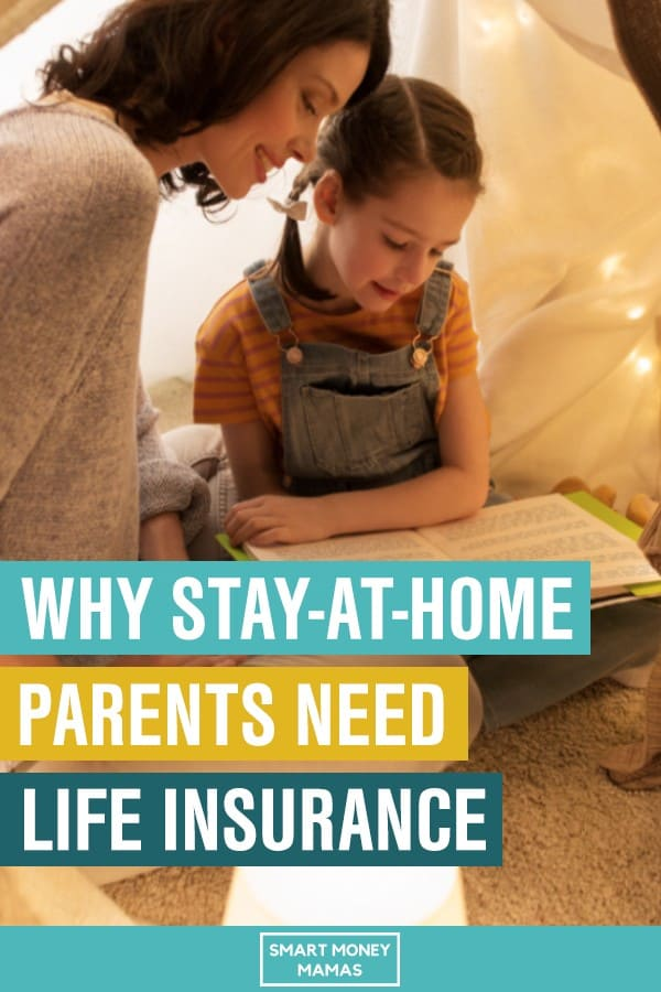 why stay-at-home parents need life insurance pin mom reading to child in tent