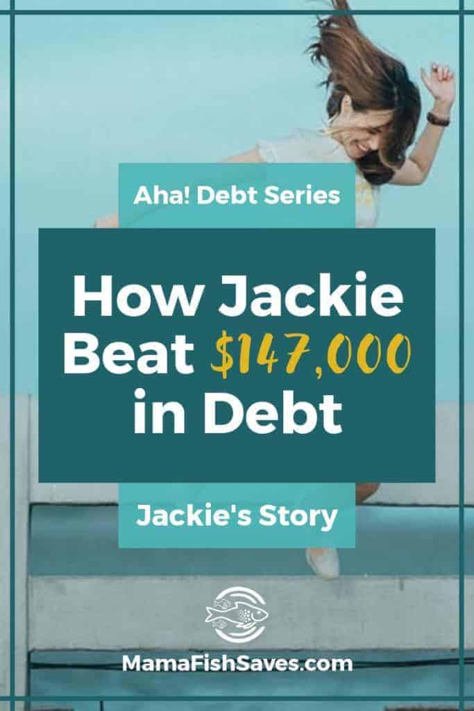 How Jackie worked through being a single mom, unemployment, and starting a business to pay off $147,000 in debt using the debt snowball | Debt pay-off stories #debtfreecommunity #debtfree #AhaDebtSeries
