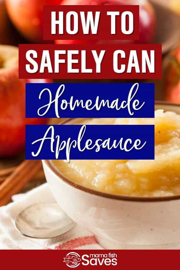 How to safely can homemade applesauce