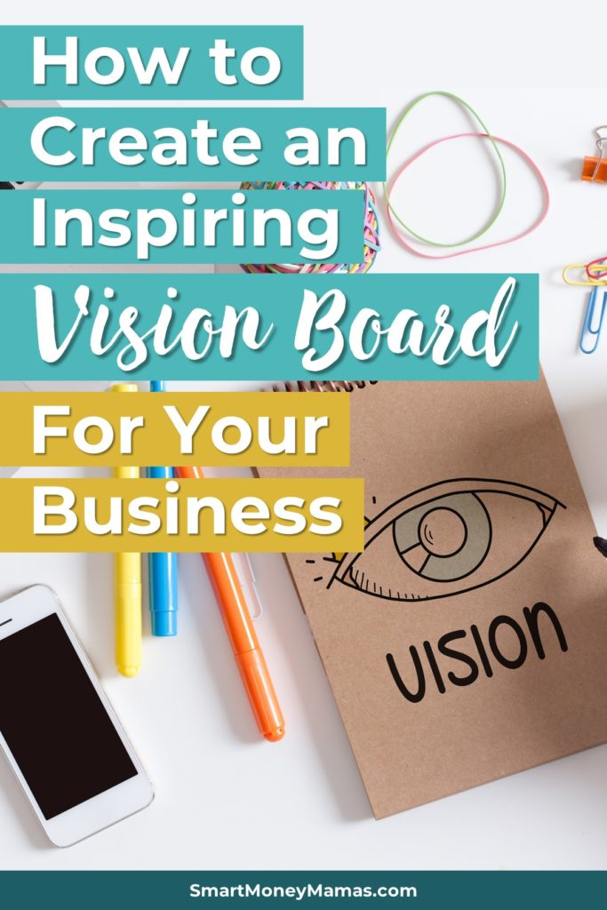 How to Create an Inspiring Vision Board For Your Business