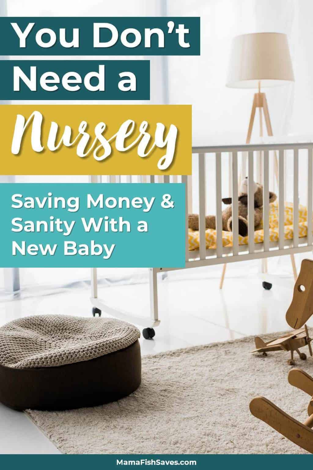 Skipping The Nursery Your Baby Will Never Miss