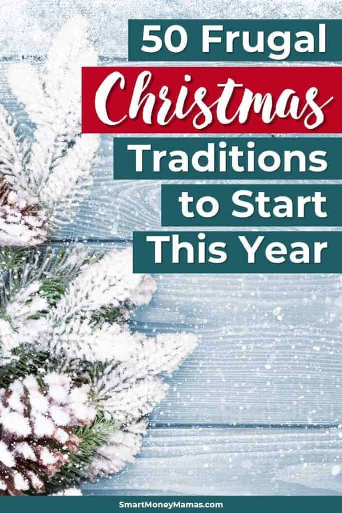 50 Frugal Christmas Traditions to Start This Year
