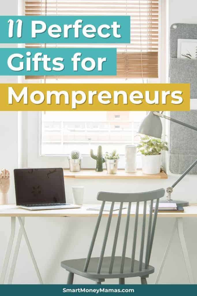 11 Perfect Gifts for Mompreneurs