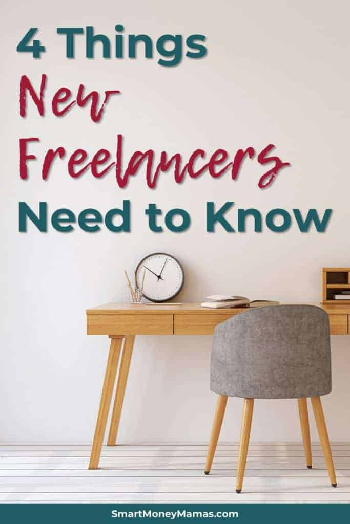 4 Things New Freelancers Need to Know