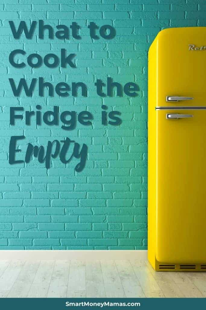 What to Cook When the Fridge is Empty