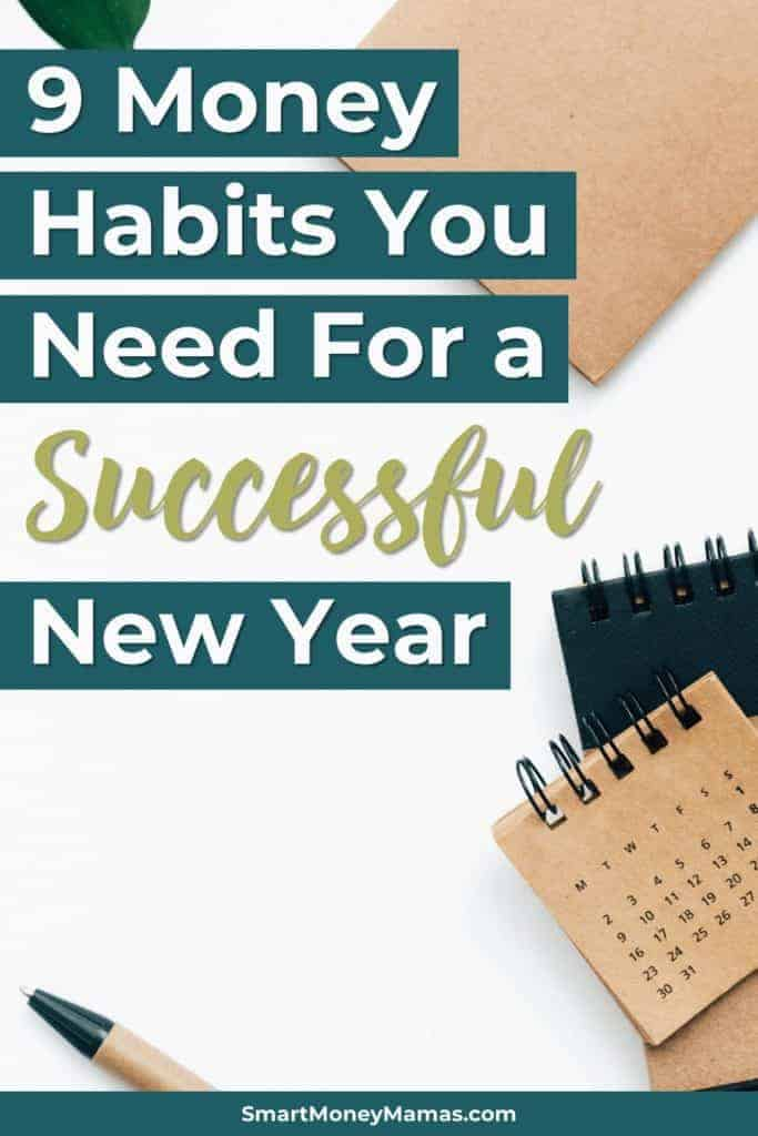 9 Money Habits You Need for a Successful New Year