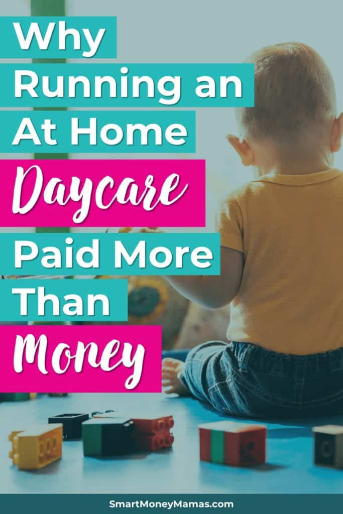 Why Running an At Home Daycare Paid More Than Money