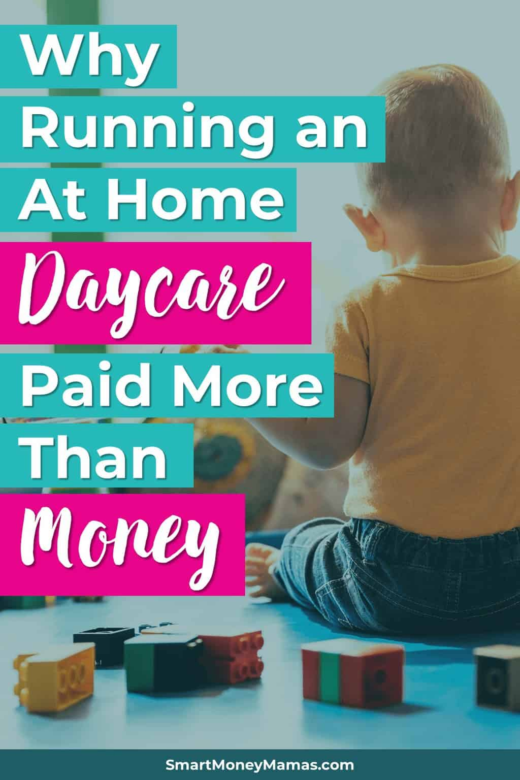 How Running an At Home Daycare Changed My Life