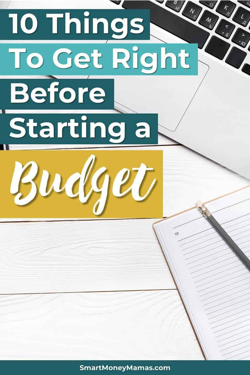 10 Things to Get Right Before Starting a Budget