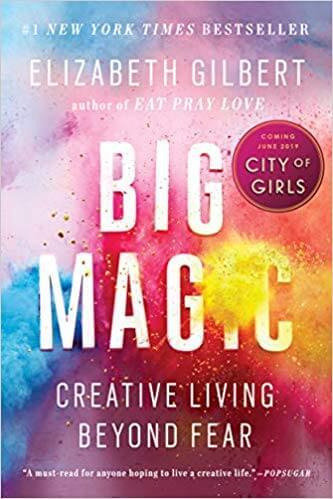 Big Magic: Creative Living
