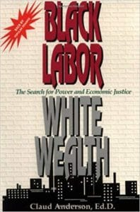Black Labor White Wealth