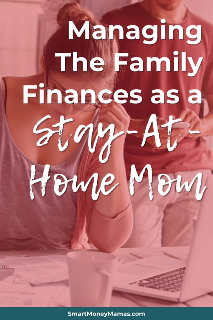 Managing the Family Finances as a Stay-at-Home Mom