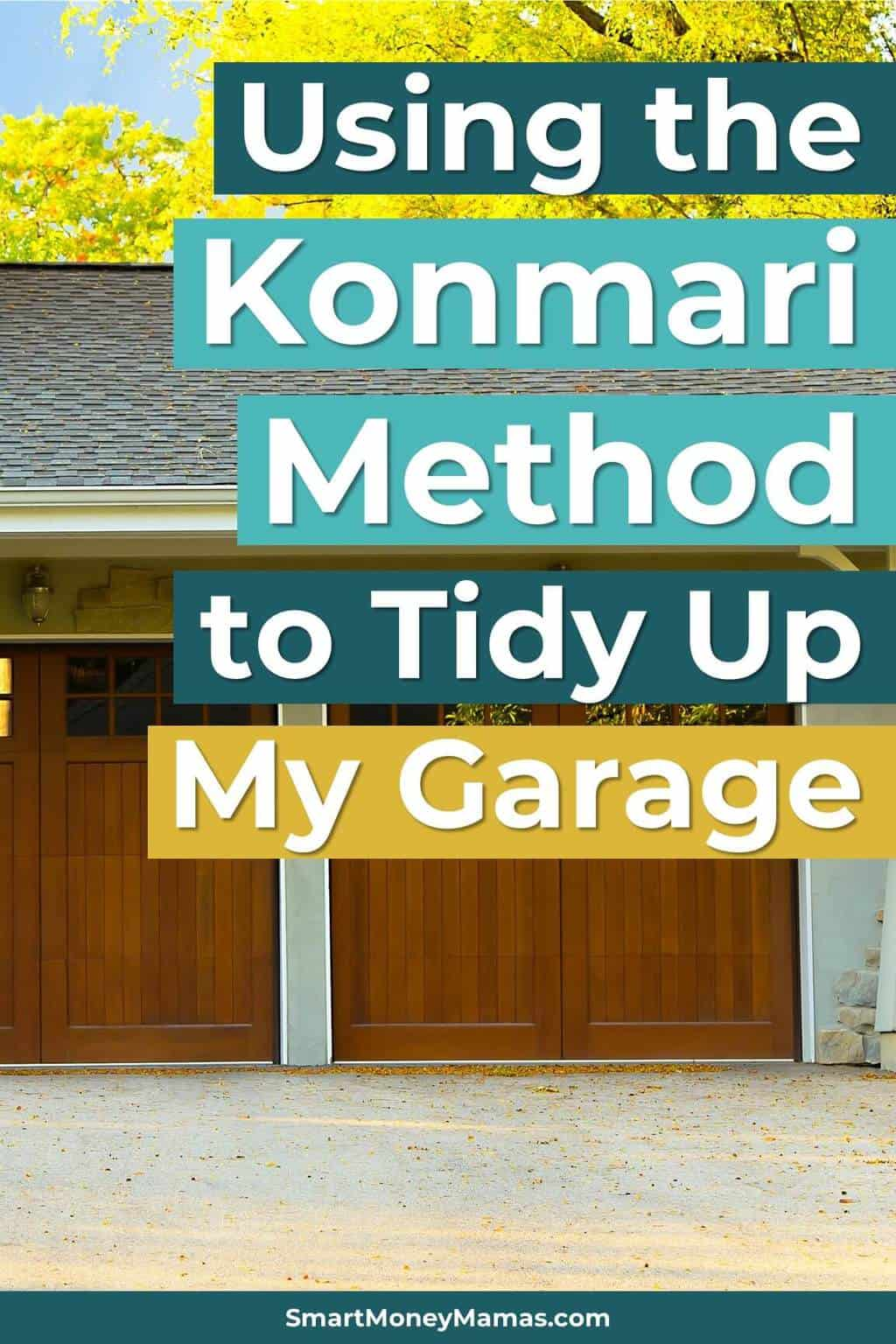 This was hilarious! Loved reading an inside look of a mom using the Marie Kondo decluttering method while balancing real life. Her garage looks so much better! #konmari #decluttering #MarieKondo #cleaninggarage #organization #smartmoneymamas
