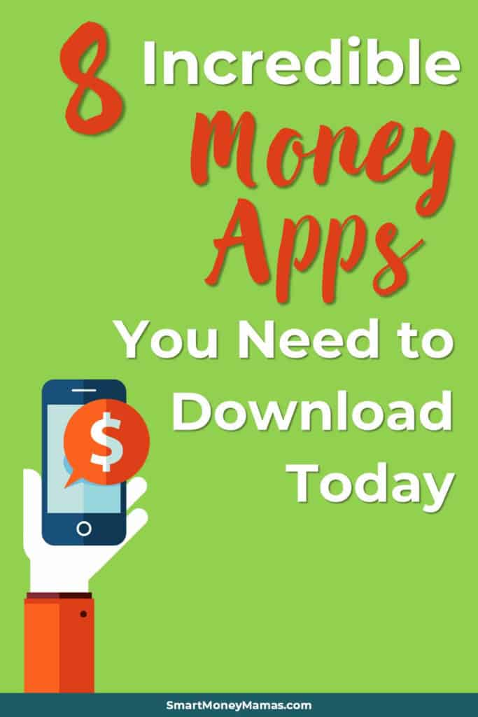 8 Incredible Money Apps You Need to Download Today