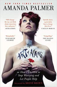 The Art of Asking by Amanda Palmer