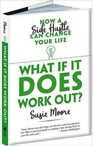 What If It Does Work Out by Susie Moore