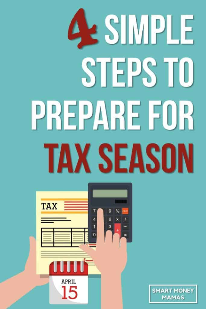 4 Simple Steps to Prepare for Tax Season