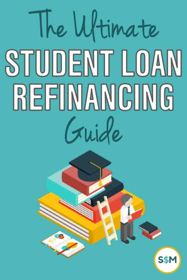 The Ultimate Student Loan Refinancing Guide
