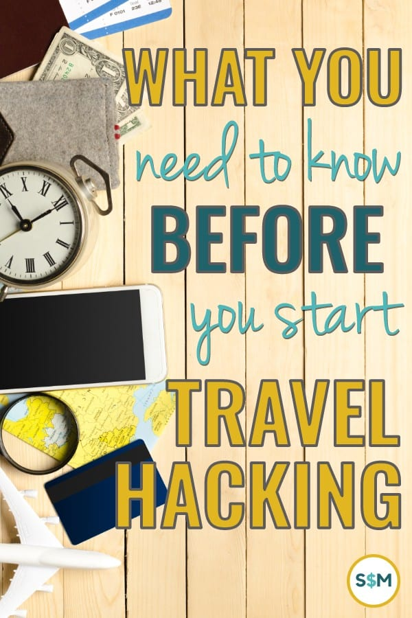 What You Need to Know Before You Start Travel Hacking