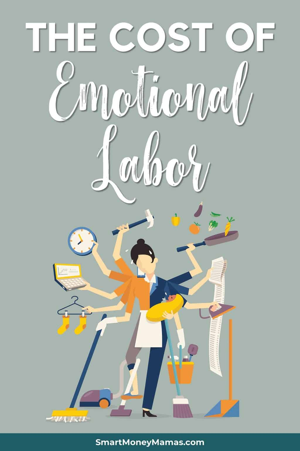 Emotional labor is all the unpaid work and effort done to manage other people\'s emotions and lifestyle. And it\'s overwhelmingly done by women. Here is why this unpaid work is damaging our careers and families. #smartmoneymamas #emotionallabor #helpathome