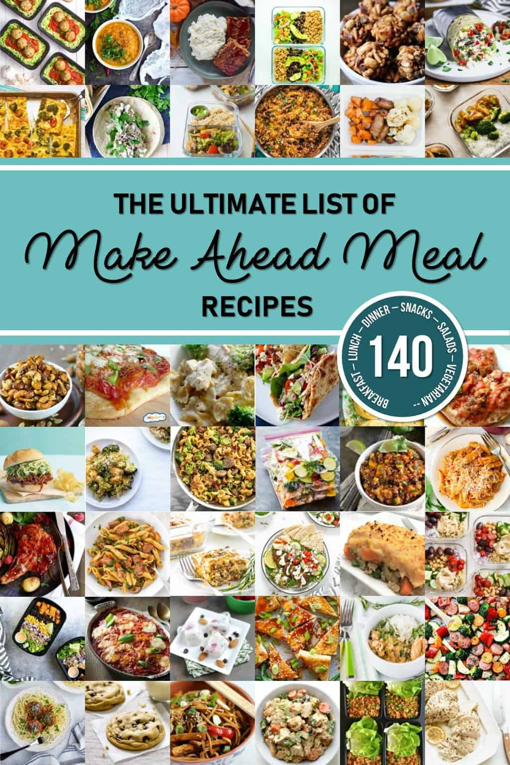 An incredible list of make-ahead meal recipes for meal prep Sunday! Everything from all kinds of dinner recipes to breakfast, lunches, and snacks. Perfect for meal planning! #smartmoneymamas #mealplanning #mealprep #recipeideas #familyrecipes