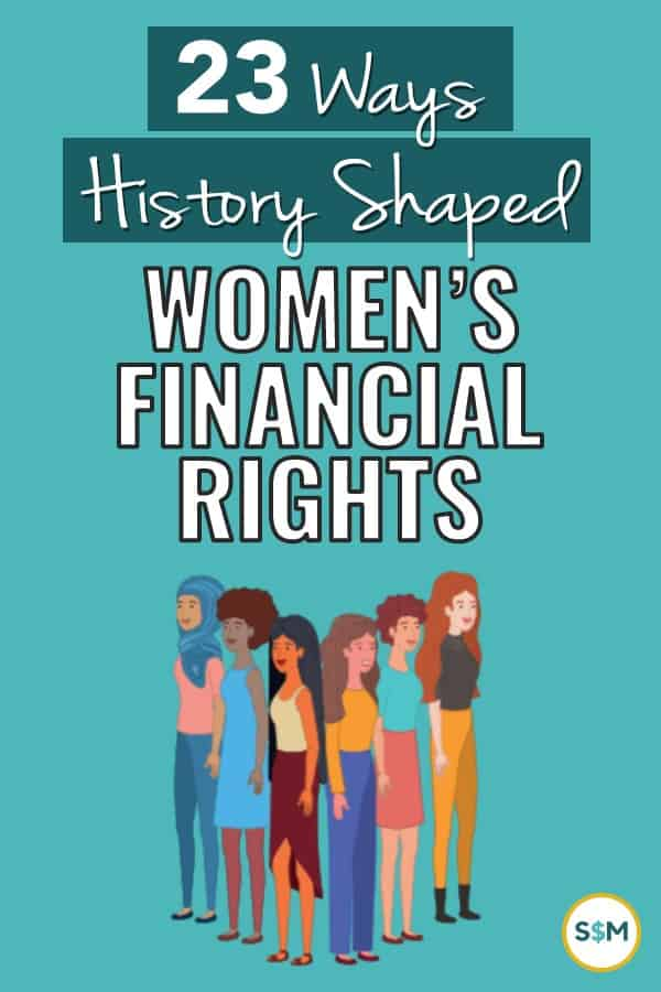 A complete history of the milestones that shape women\'s right for financial freedom in the United States. A fascinating tribute for Women\'s History Month! #smartmoneymamas #womenshistorymonth #moneyfacts