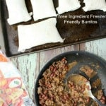 Freezer friendly three ingredient burritos