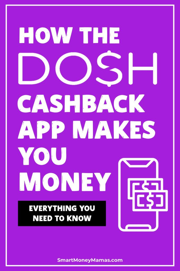 How the Dosh Cashback App Makes You Money