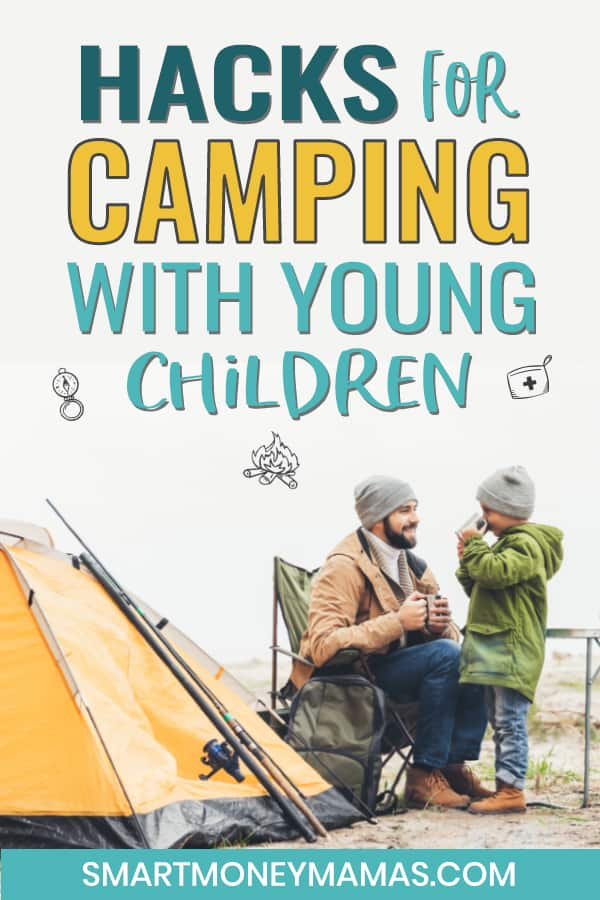 hacks for camping with young children pin dad and son near tent