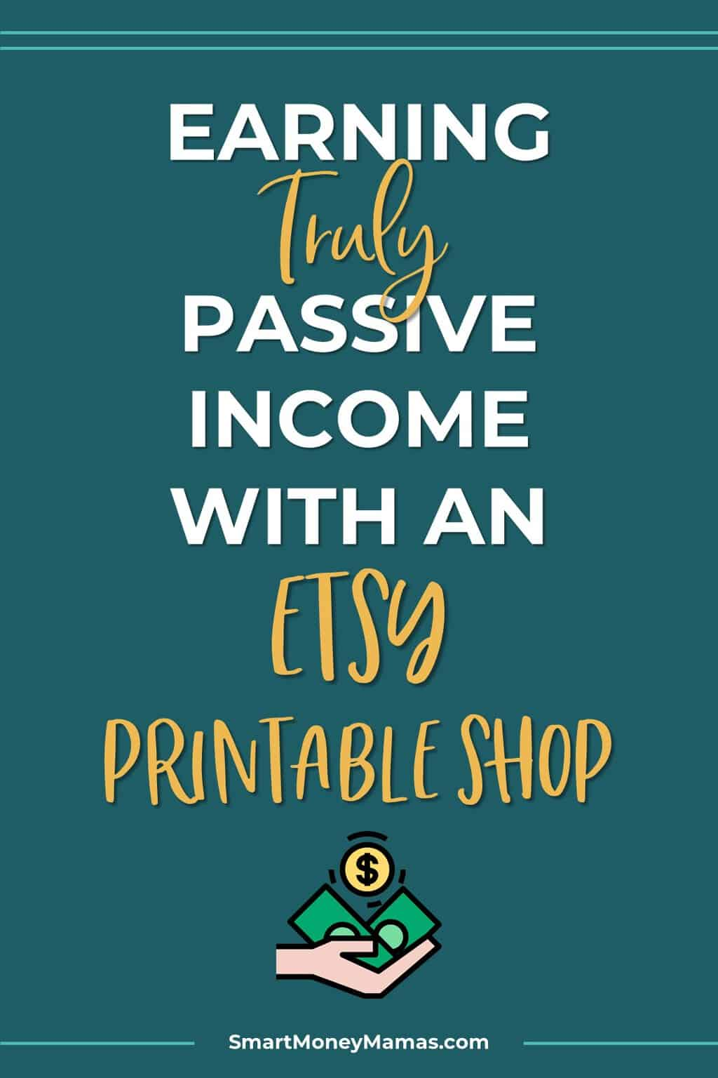 Becoming a new mom is stressful - especially when trying to balance money with all your new responsibilities. Learn how Julie found flexibility and comfort generating truly passive income from her printable Etsy shop! #smartmoneymamas #sidehustle #momboss #etsyshop #passiveincome